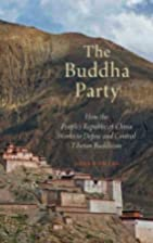 The Buddha Party: How the People's…