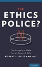 The Ethics Police?: The Struggle to Make…