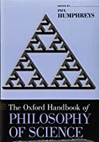 The Oxford Handbook of Philosophy of Science…