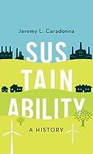 Sustainability: A History by Jeremy L.…