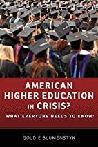 American Higher Education in Crisis?: What…