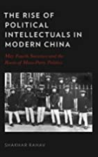 The Rise of Political Intellectuals in…