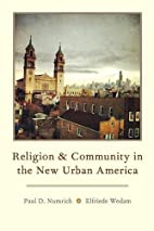 Religion and Community in the New Urban…