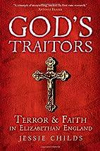 God's Traitors: Terror and Faith in…