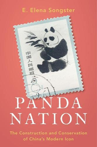 panda-nation-the-construction-and-conservation-of-chinas-modern-icon