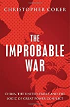 The Improbable War: China, The United States…
