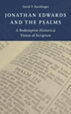 Jonathan Edwards and the Psalms: A…