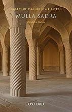 Mulla Sadra by Ibrahim Kalin