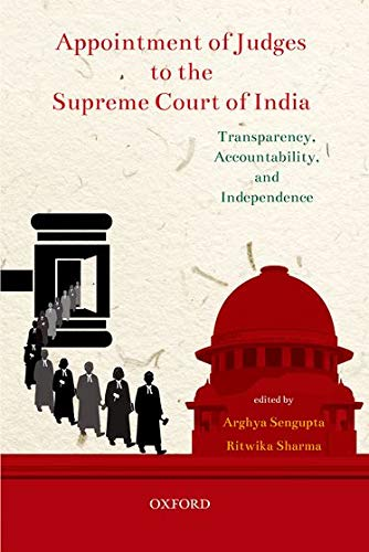 appointment-of-judges-to-the-supreme-court-of-india-transparency-accountability-and-independence