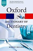 A Dictionary of Dentistry (Oxford Paperback…