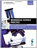Glencross, Hedley: Biomedical Science Practice: experimental and professional skills (Fundamentals of Biomedical Science)