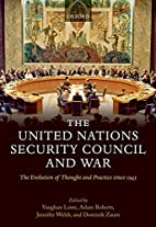The United Nations Security Council and War:…