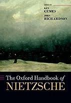 The Oxford Handbook of Nietzsche by Ken…