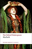 Shakespeare, William: The Oxford Shakespeare: The Tragedy of Macbeth