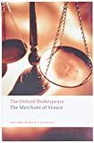 Shakespeare, William: The Oxford Shakespeare: The Merchant of Venice
