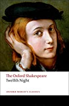 The Oxford Shakespeare: Twelfth Night, or…