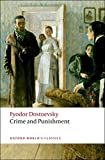 Dostoevsky, Fyodor: Crime and Punishment (Oxford World's Classics)