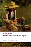 Twain, Mark: The Adventures of Tom Sawyer (Oxford World's Classics)