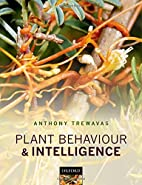 Plant behaviour and intelligence by A. J.…