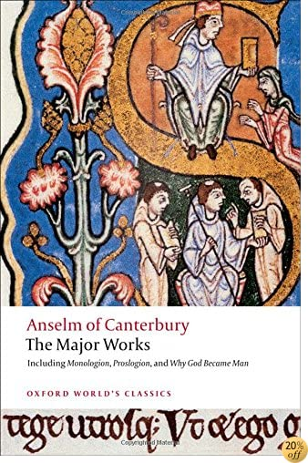 TAnselm of Canterbury: The Major Works (Oxford World's Classics)