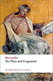 Menander: The Plays and Fragments (Oxford World's Classics)