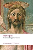 Owens, W.R.: The Gospels: Authorized King James Version (Oxford World's Classics)