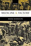 Harrison, Mark: Medicine and Victory: British Military Medicine in the Second World War