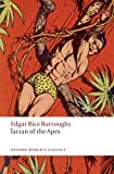 Burroughs, Edgar Rice: Tarzan of the Apes (Oxford World's Classics)