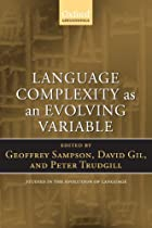 Language Complexity as an Evolving Variable…