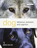 Dog Behaviour, Evolution, and Cognition…