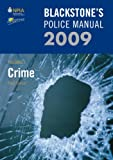 Connor, Paul: Blackstone's Police Manuals 2009: Four Volume Set
