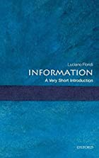 Information: A Very Short Introduction (Very…