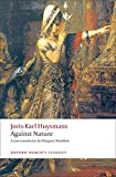 Huysmans, Joris-Karl: Against Nature: A Rebours (Oxford World's Classics)