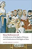 Wollstonecraft, Mary: A Vindication of the Rights of Woman and A Vindication of the Rights of Men