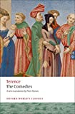 Terence: Terence The Comedies (Oxford World's Classics)