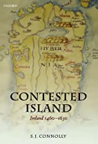Contested Island: Ireland 1460-1630 by S. J.…
