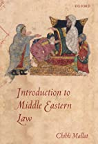Introduction to Middle Eastern Law by Chibli…