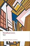 Lewis, Wyndham: Tarr (Oxford World's Classics)