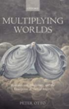 Multiplying Worlds: Romanticism, Modernity,…