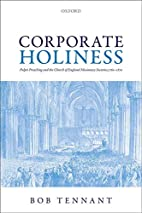 Corporate Holiness: Pulpit Preaching and the…