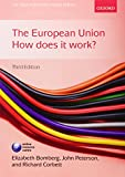 Bomberg, Elizabeth: The European Union: How Does it Work? (New European Union)