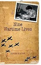 Nine Wartime Lives: Mass Observation and the…