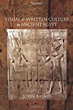 Baines, John: Visual and Written Culture in Ancient Egypt