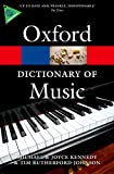 Rutherford-Johnson, Tim: The Oxford Dictionary of Music (Oxford Paperback Reference)