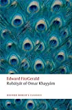 FitzGerald, Edward: Rubáiyát of Omar Khayyám (Oxford World's Classics)