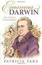 Erasmus Darwin: Sex, Science, and…