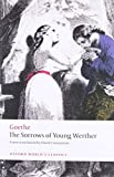 Goethe, Johann Wolfgang von: The Sorrows of Young Werther (Oxford World's Classics)