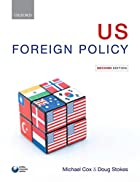 U.S. Foreign Policy by Michael Cox