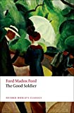 Ford, Ford Madox: The Good Soldier (Oxford World's Classics)