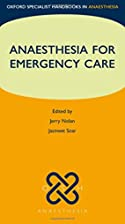 Anaesthesia for Emergency Care (Oxford…